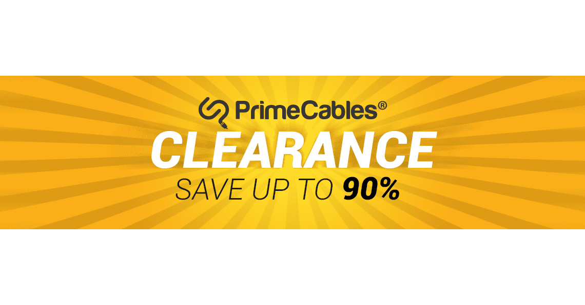 62d8cd34ed1 PrimeCables® Clearance